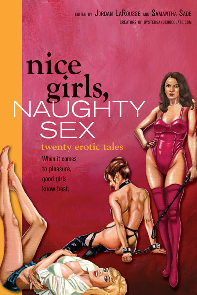 Nice Girls, Naughty Sex is one fabulous read! There.