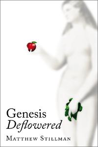 Genesis Deflowered
