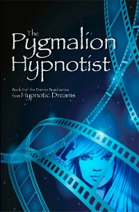The Pygmalion Hypnotist