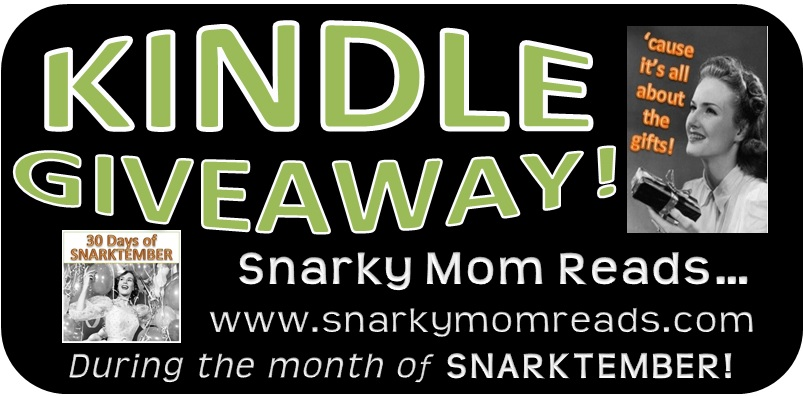 Snarky Mom Giveaway banner