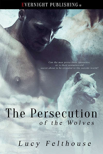 The-persecustiob-of-wolves-evernightpublishing-2016-smallpreview - Copy