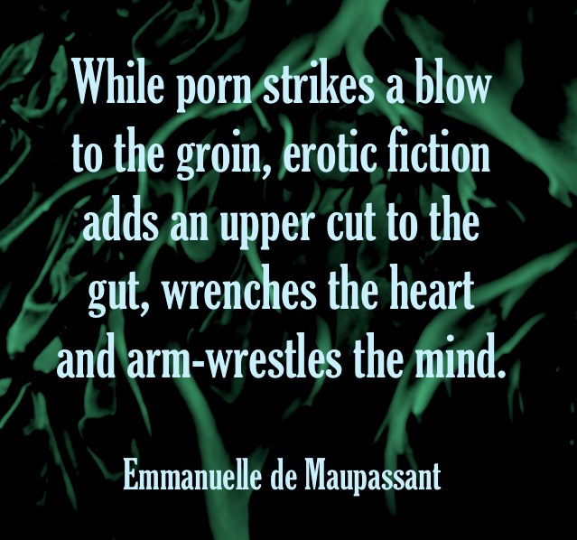 emmanuelle-de-maupassant-erotic-fiction-versus-porn-what-is-the-difference-author-quote